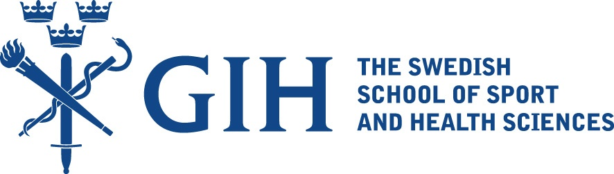 GIH THE SWEDISH SCHOOL OF SPORT AND HEALTH SCIENCES